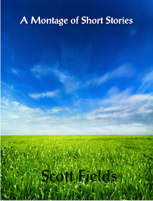 SCOTT FIELDS A Montage of Short Stories (1) Oct 2015 cover