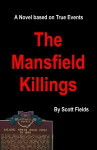 The Mansfield Killings by Scott Fields