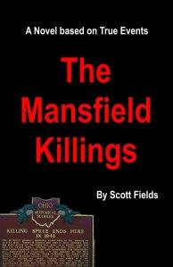 The Mansfield Killings by Scott Fields