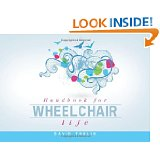 Handbook for Wheelchair Life by David Thulin