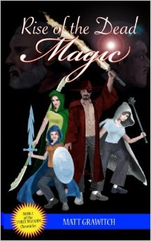Rose of the Dead Magic_Three Wizards Chronicles volume 1