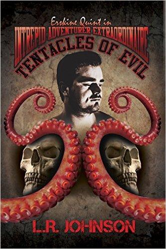 ERskine Quint Tentacles of Evil