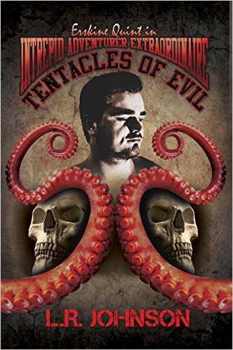 ERskine Quint Tentacles of Evil