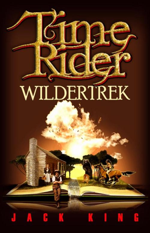TIME RIDER Wildertrek  Jack King Cover