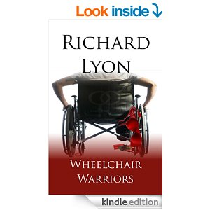 RICHARD LYON Wheelchair Warriors cover
