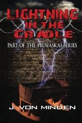 Lightning_in_the_Cradle _J. Von Minden