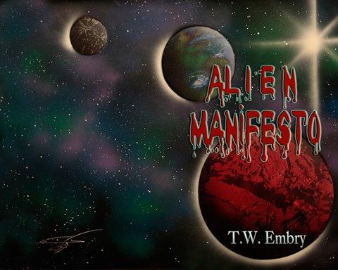 Alien Manifesto - Todd Embry
