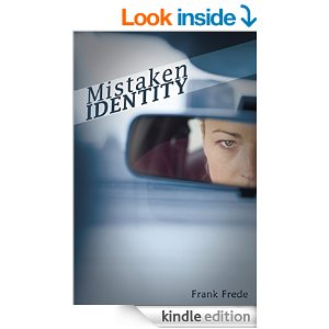 MISTAKEN IDENTITY by Frank Frede book